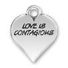 Heart with Love is Contagious Word Phrase Sterling Silver Charm Pendant