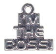 I'm the Boss Word Charm and Message Phrase Sterling Silver Charm for Charm Bracelet