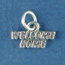 Welcome Home Word Charm and Message Phrase Sterling Silver Charm Pendant