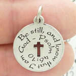 Be Still and Know that I am God Charms Psalm 46:10 Antique Silver Pewter